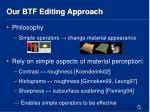 our btf editing approach1