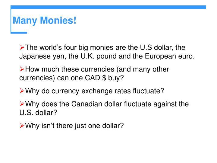 Many monies
