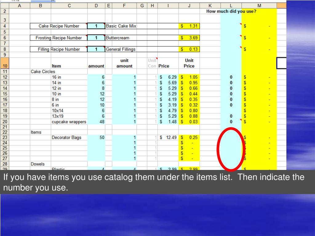 If you have items you use catalog them under the items list.  Then indicate the number you use.