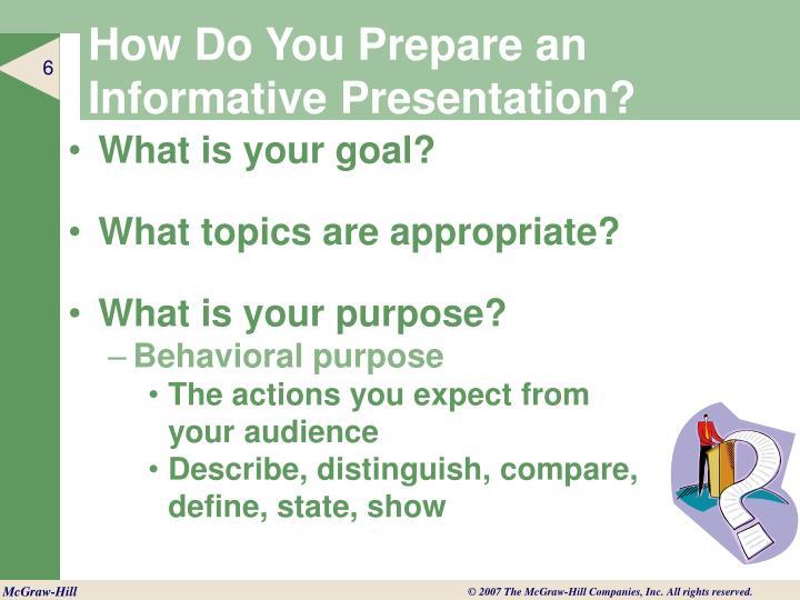 How Do You Prepare an Informative Presentation?