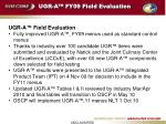 ugr a fy09 field evaluation