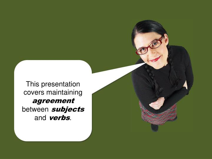 This presentation covers maintaining