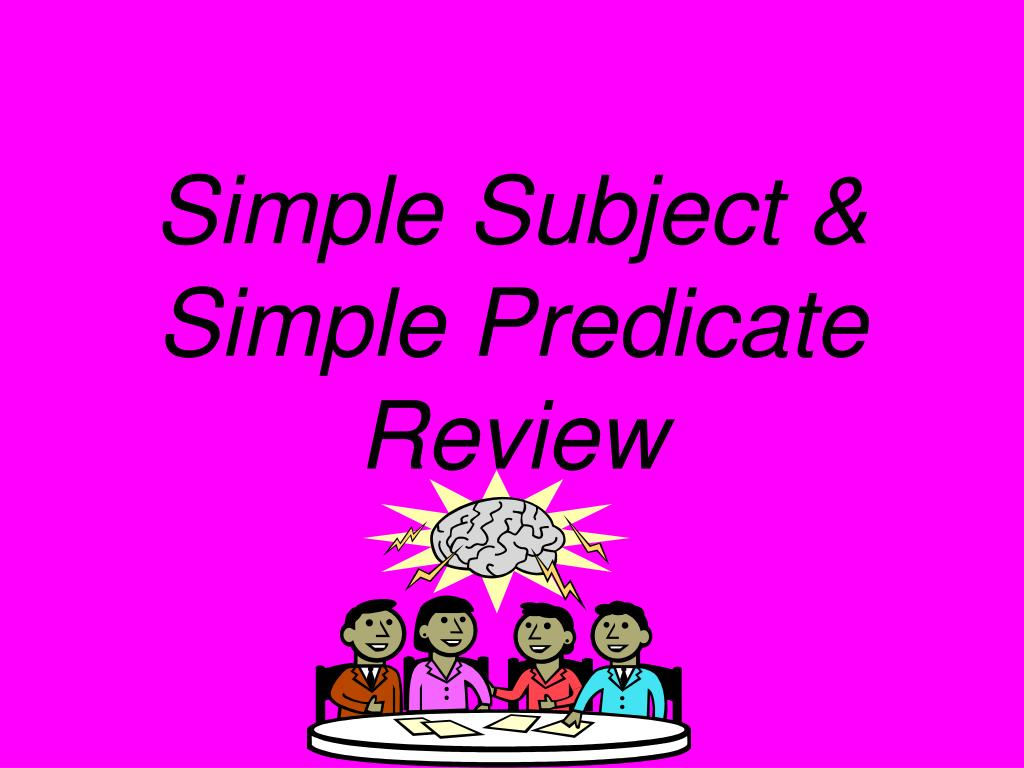 simple subject simple predicate review l.