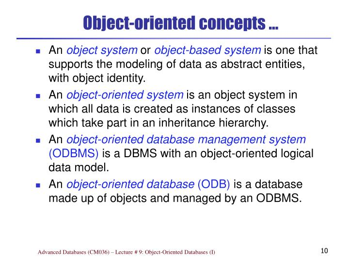 Object-oriented concepts …