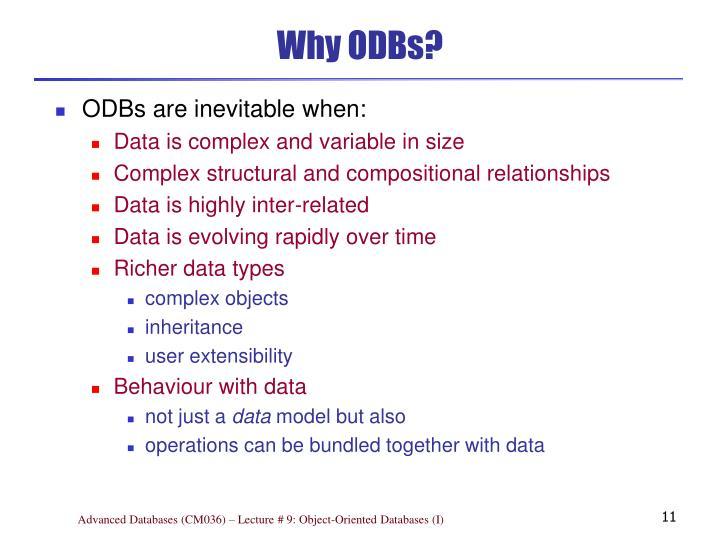 Why ODBs?