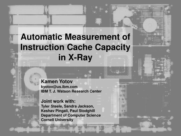 automatic measurement of instruction cache capacity in x ray n.