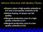 adverse selection with quality choice30