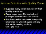 adverse selection with quality choice31