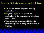 adverse selection with quality choice33