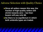 adverse selection with quality choice37