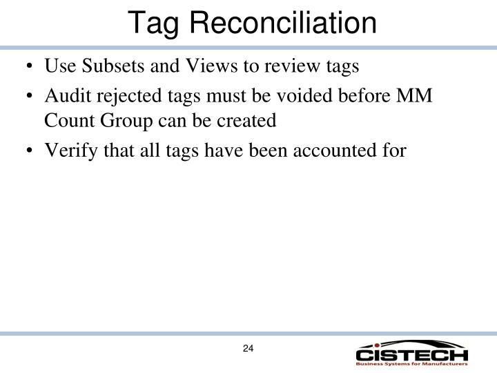 Tag Reconciliation