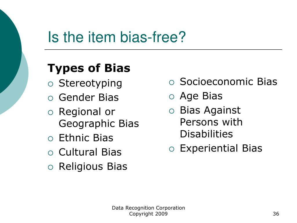 Is the item bias-free?