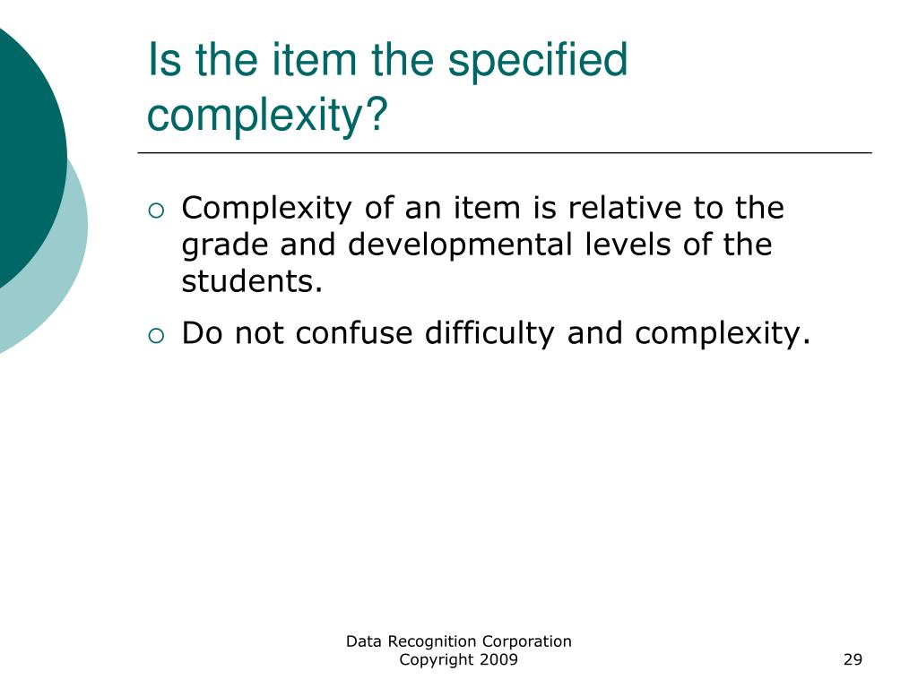 Is the item the specified complexity?