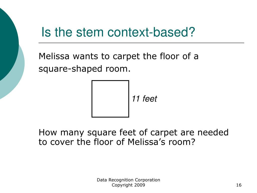 Melissa wants to carpet the floor of a