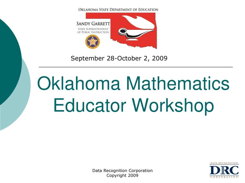 oklahoma mathematics educator workshop l.