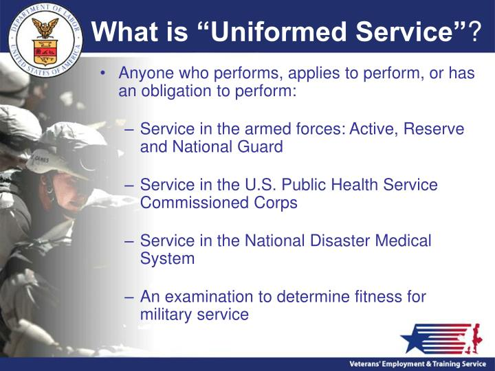 """What is """"Uniformed Service"""""""