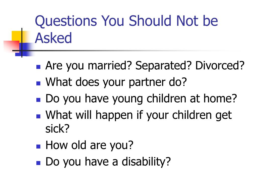 Questions You Should Not be Asked
