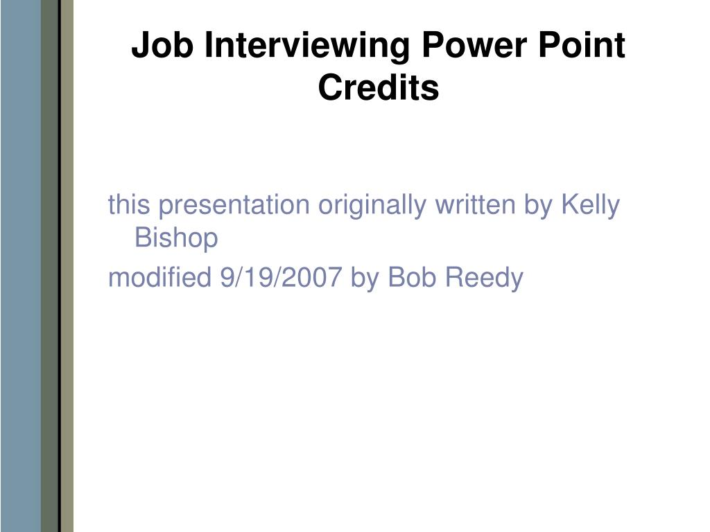 Job Interviewing Power Point Credits