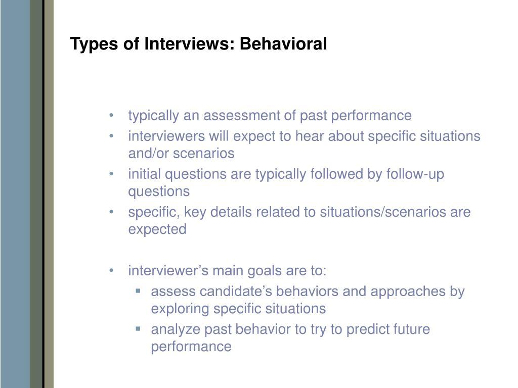 Types of Interviews: Behavioral