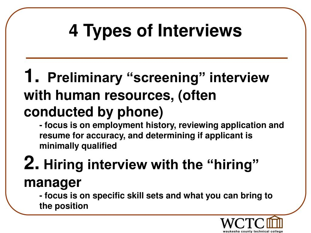 4 Types of Interviews