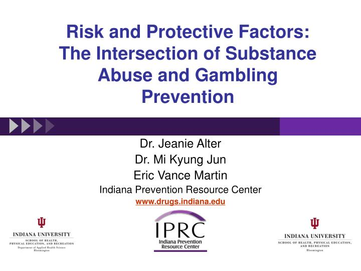 risk and protective factors the intersection of substance abuse and gambling prevention n.