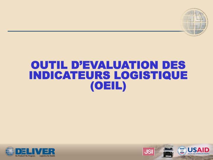 OUTIL D'EVALUATION DES INDICATEURS LOGISTIQUE
