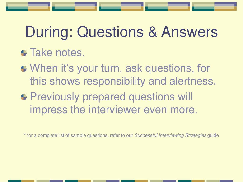 During: Questions & Answers