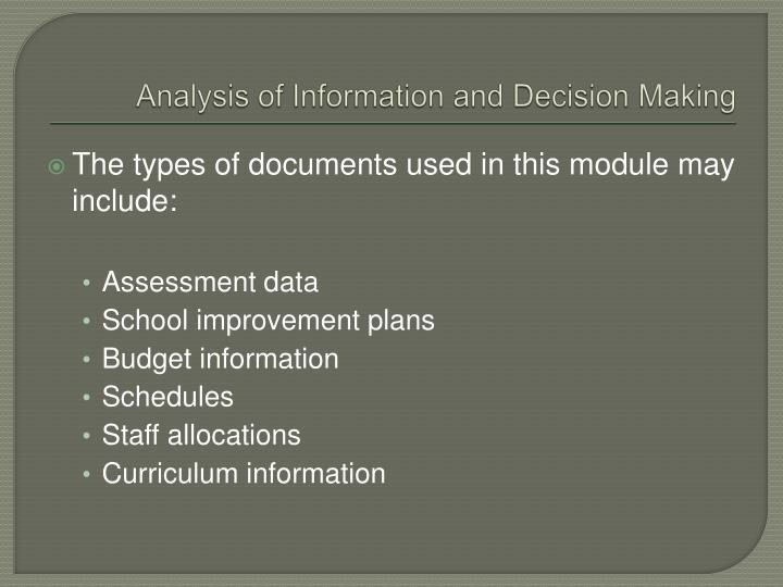 Analysis of Information and Decision Making