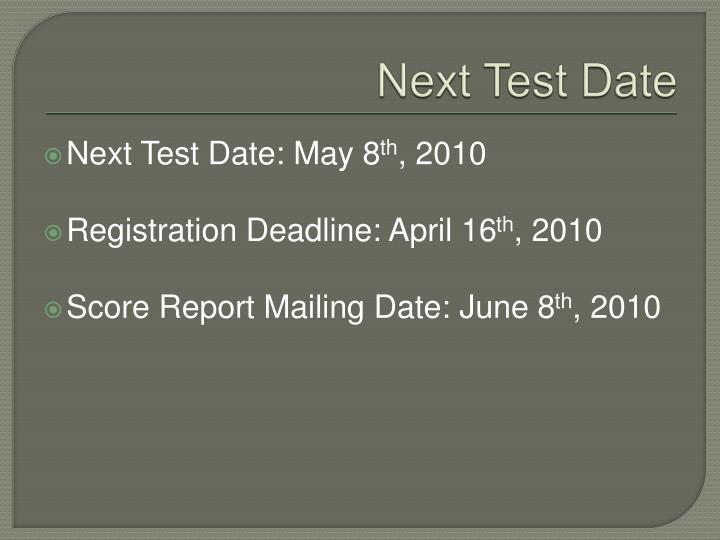 Next Test Date