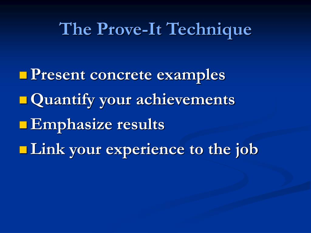 The Prove-It Technique