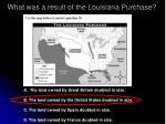 what was a result of the louisiana purchase