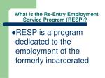 what is the re entry employment service program resp