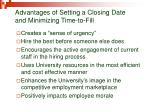 advantages of setting a closing date and minimizing time to fill