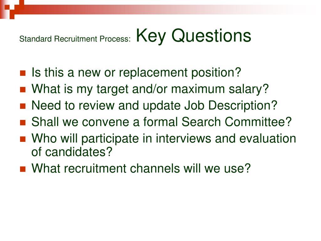 Standard Recruitment Process: