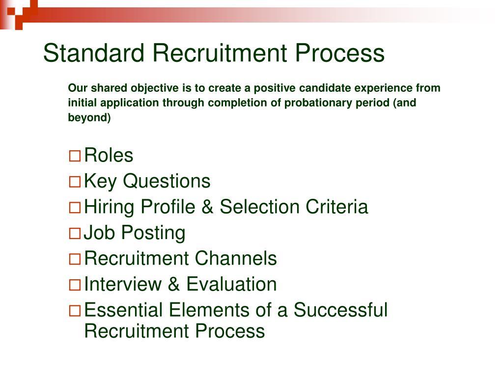 Standard Recruitment Process