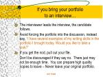 if you bring your portfolio to an interview