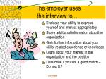the employer uses the interview to