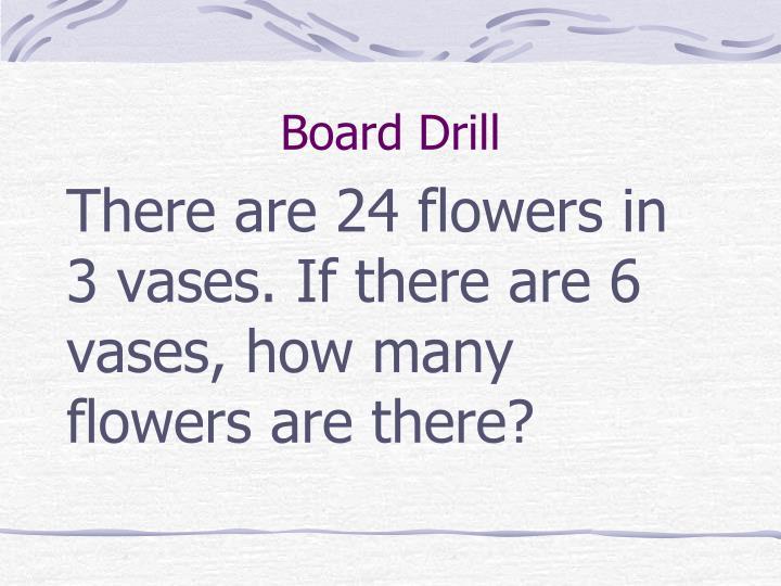 Board Drill