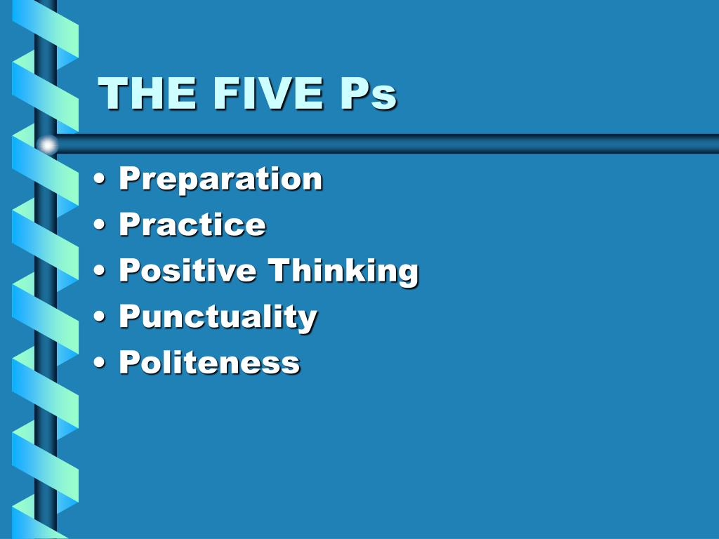 THE FIVE Ps