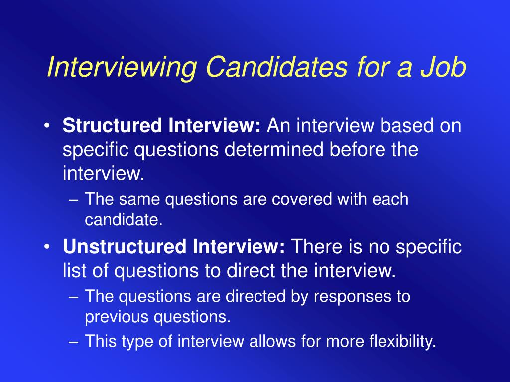Interviewing Candidates for a Job