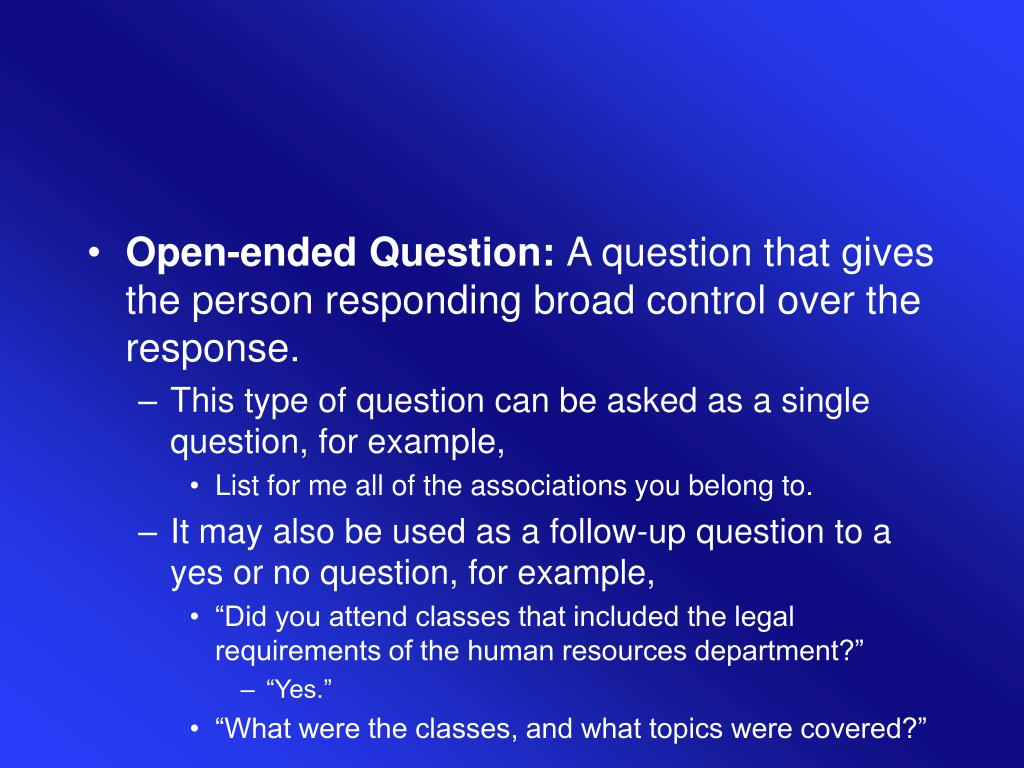 Open-ended Question: