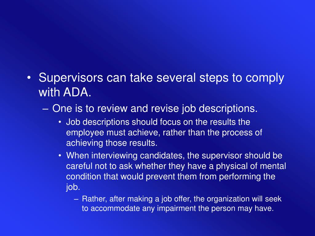 Supervisors can take several steps to comply with ADA.