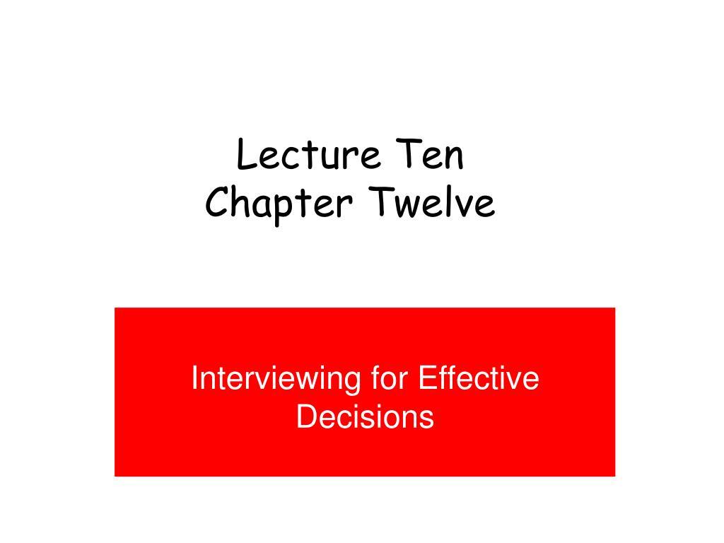 lecture ten chapter twelve l.
