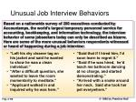 unusual job interview behaviors