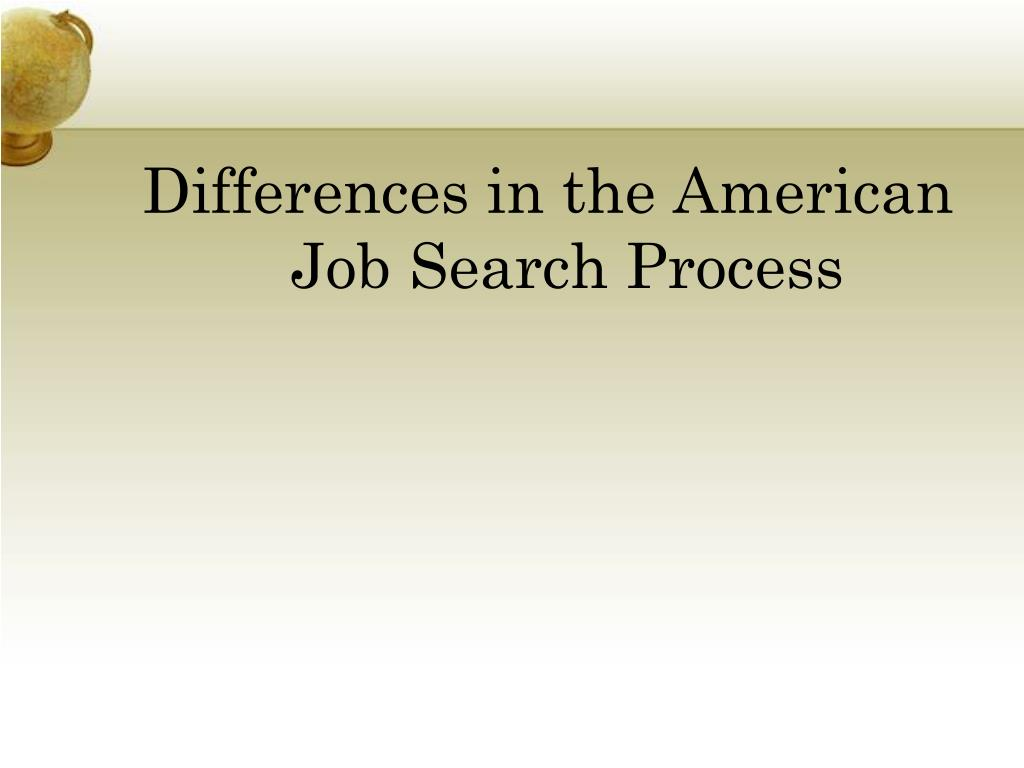 Differences in the American Job Search Process