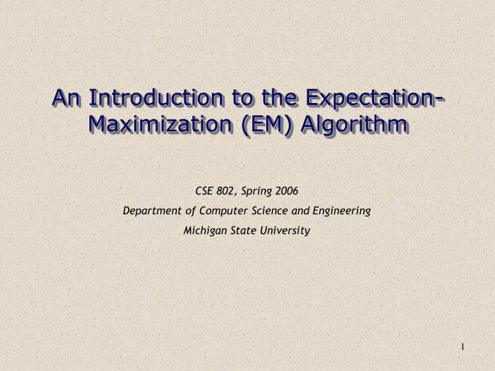 an introduction to the expectation maximization em algorithm n.