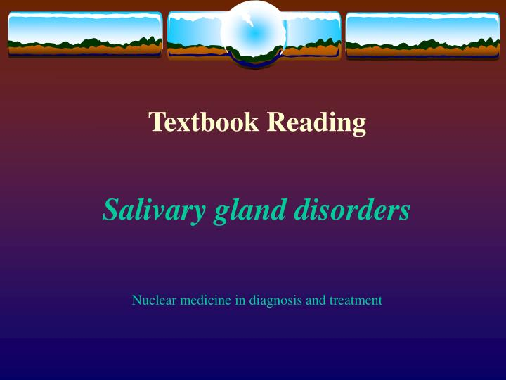 textbook reading salivary gland disorders nuclear medicine in diagnosis and treatment n.