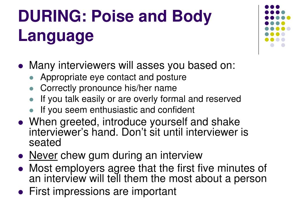 DURING: Poise and Body Language