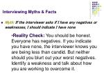 interviewing myths facts17
