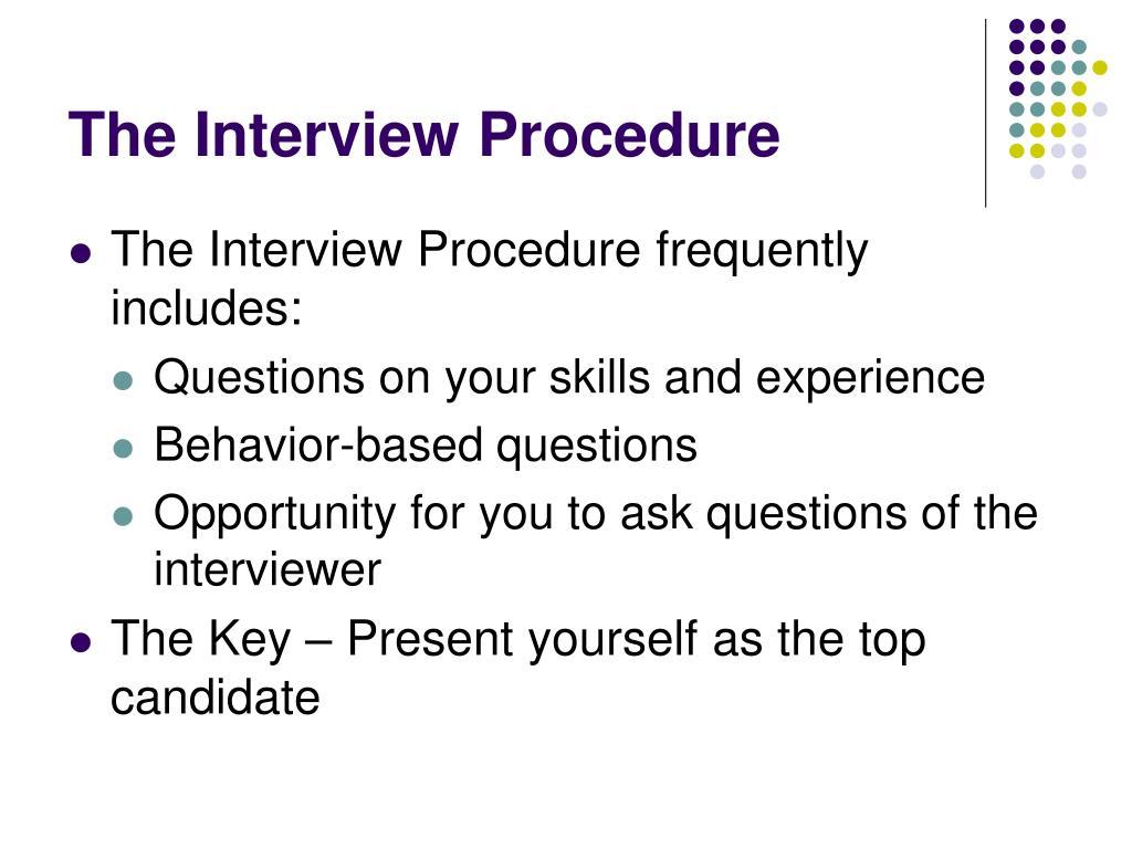 The Interview Procedure